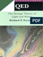 Richard Feynman - QED, The Strange Theory of Light and Matter