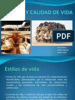 Presentación ESTILOS Y CALIDAD DE VIDA