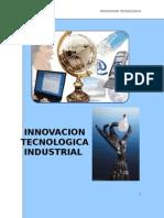 Innovacion Tecnologica Industrial