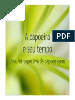 6 a Capoeira e Seu Tempo-Prof Carlos Bittencourt
