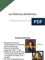 lasreformasborbnicas-130111204110-phpapp01