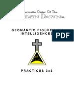 GOLDEN DAWN 3=8 Geomantic Figures of Intelligences