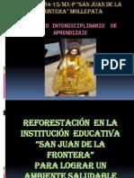 REFORESTACIÓN EN LA I.E. SAN JUAN DE LA FRONTERA