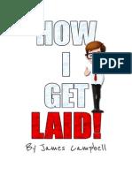 How I Get Laid