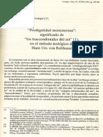 Meis W., A.-Prodgigalidad Menesterosa. Significado de los trascendentales del ser, en el método teológico de von Balthasar (TV 32, 1991, pp.185-204)