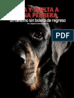 Ida y vuelta a una perrera