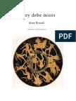 Mary Renault_El Rey Debe Morir