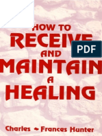 How to Receive and Maintain a Healing