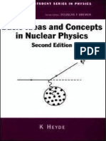 Basic Ideas and Concepts in Nuclear Physics - K. Heyde