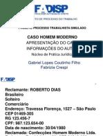 CASO+HOMEM+MODERNO+02+-+APRESENTAÇÃO+DO+CASO+-+INFORMAÇÕES+DO+AUTORppt