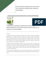 A aplicação dos princípios da gastronomia molecular para o desenvolvimento de um estudo de mercado de óleo e azeite em pó visando a sua comercialização