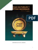 Politicas Culturales y Deportivas Nacionales.
