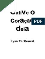 CATIVE O CORAÇÃO DELA - Lysa TerKeurst