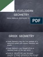 Non Euclidean