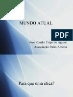José Romão Trigo de Aguiar - Mundo Atual e Ética