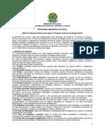 Edital Programa Amazônia Cultural.