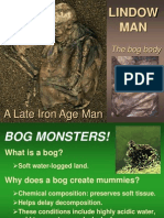 LINDOW MAN Bog Bodies