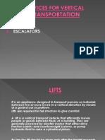 Vertical Transportation(Lifts n Esclators