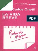 Juan Carlos Onetti La Vida Breve_(Solo Commento Roberto Ferro)