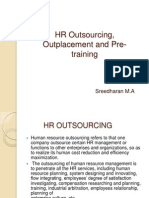 HR Outsourcing, Outplacement and Pre- Training