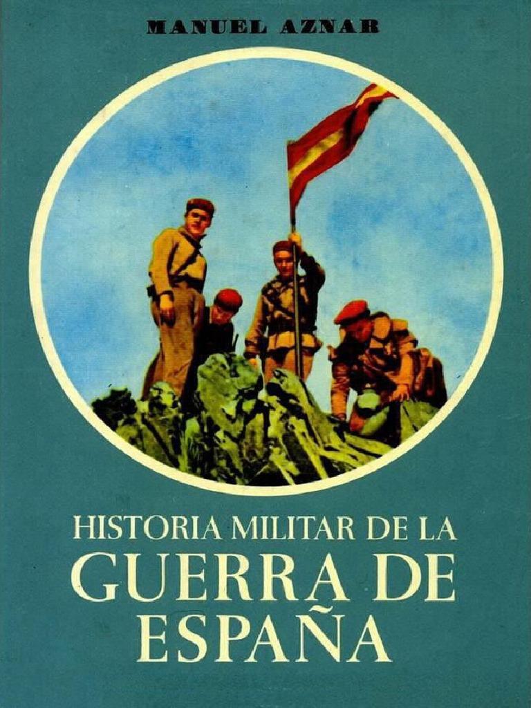 Historia Militar de La Guerra de Espana Tomo Primero