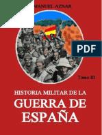 Historia Militar de La Guerra de Espana Tomo Tercero