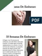 33 Semanas De Embarazo - Las Cosas Que Debes Saber Al Llegar A Esta Semana