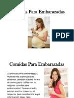 Comidas Para Embarazadas - Cómo Cuidar Nuestras Comidas En El Embarazo