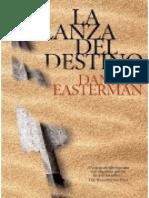 La Lanza Del Destino - Daniel Easterman