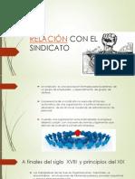 RELACIÓN CON EL SINDICATO