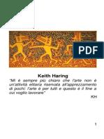 Keith Haring - I Segni, I Sogni e Gli Incubi del Mondo