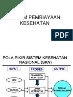 5. Sub Sistem Pembiayaan
