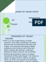 Theories on Trade Unionism