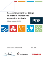 Recommended Design of Offshore Fdns Exposed to Ice Loads