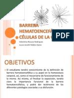 BARRERA HEMATOENCEFÁLICA Y CÉLULAS DE LA GLIA