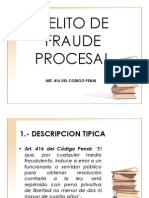 Art 416 - Fraude Procesal