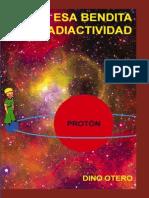 Otero Dino - Esa Bendita Radiactividad