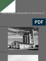 Fotos Antiguas de Quintana (2) Edificios Singulares
