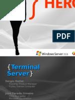 The Evolution Show Terminal Services en Windows Server 2008