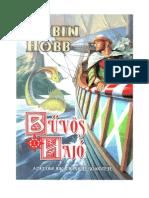 Robin Hobb - Az élőhajók ciklus 1 - Bűvös hajó