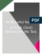 99 Beautiful Names of Allah (God) Subhanahu Wa Tala
