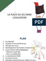 LA PLACE DU JEU DANS L'EDUCATION