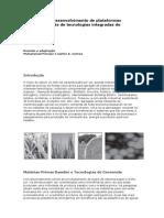 Biorefinaria - Desenvolvimento de plataformas qu+¡micas atrav+®s de tecnologias integradas de biomassa