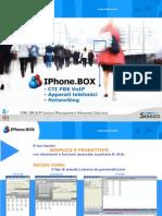 Siseco IPhoneBox Presentazione