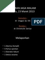 Laporan Jaga 23 Maret 2013