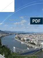 Master Programme in Health Policy, Planning and Financing, Specialization in Health Economics (Eötvös Loránd University, Budapest)