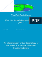 Flat Earth Koran 10 of 13 - Koran Science & Cosmology (Part 1)