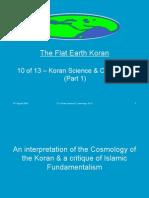 Flat Earth Koran 10 of 13 - Koran Science & Cosmology (Part 1)