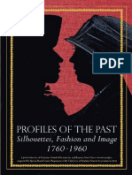 Profiles of the Past Silhouettes, Fashion and Image 1760 1960