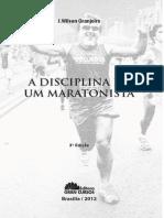 A Disciplina de Um Maratonista